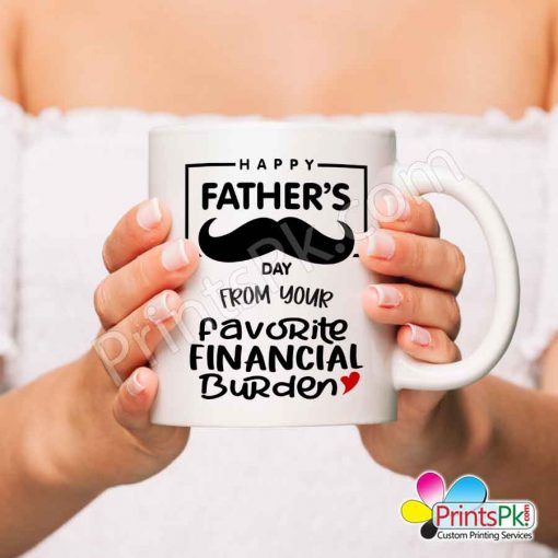 Happy Fathers Day From your Favorite Financial Burden White Mug
