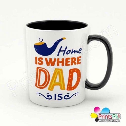 Home is Where Dad Is Mug