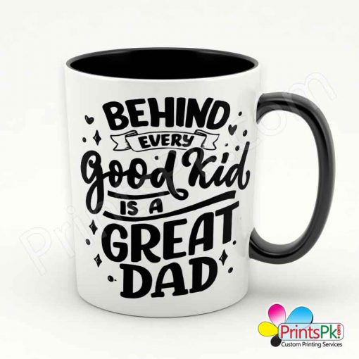 Behind Every Good kid is a Great Dad Mug